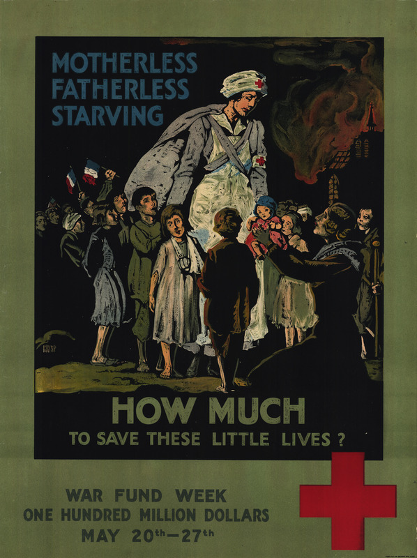 A Red Cross nurse stands among orphaned children and  a kneeling mother holding a small baby in a smoking village.  Some are holding French flags.  A Red Cross appears near the bottom of the poster.