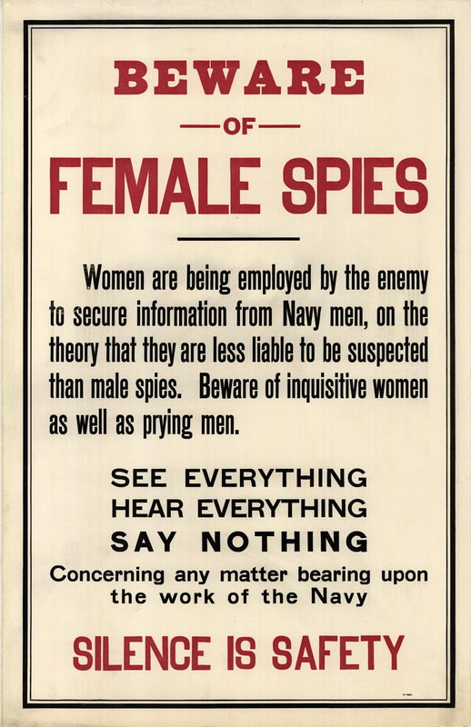 "Text-only poster. ""Beware of Female Spies"" and ""Silence is Safety"" are the most prominent phrases."