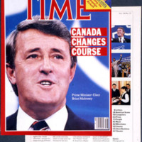 TIME. Canada Changes Course: Prime-Minister Elect Brian Mulroney