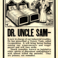 """A single frame cartoon shows the """"wage earner"""" and """"wage payer"""" as patients in side-by-side beds.  A doctor in top hat with a bag marked """"agitation"""" is leaving the room.  A nurse labeled as """"the public,"""" sweeps away bottles of """"legislative either,"""" """"agitator's acid,"""" and """"spirits of discontent.""""  Uncle Sam, now the bedside doctor, prepares a spoonful of """"co-operation."""""""